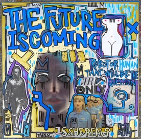 The future is coming