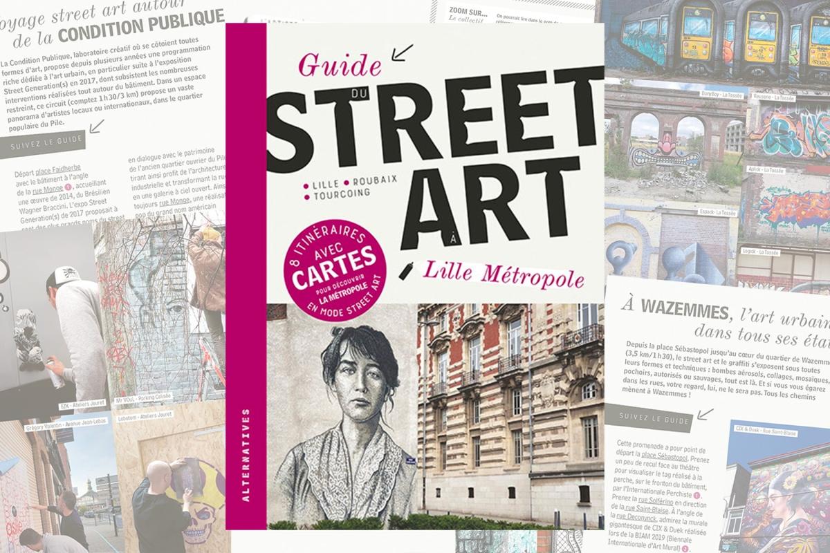 Guide du Street art à Lille